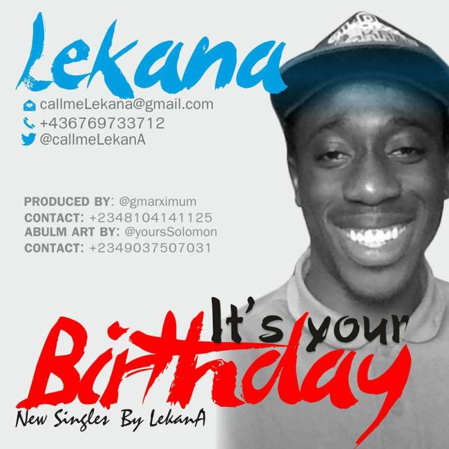"Top birthday songs in Nigeria _ New Nigerian music - ""It is Your Birthday"" by lekanA _ Best birthday song"