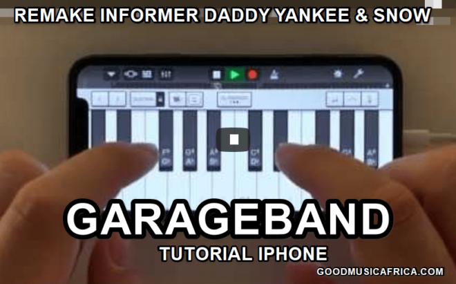 Garageband Tutorial iPhone _ Remake Informer Daddy Yankee & Snow